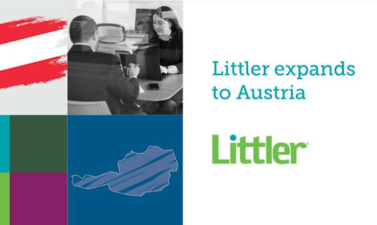 Littler continues global growth with expansion into Austria