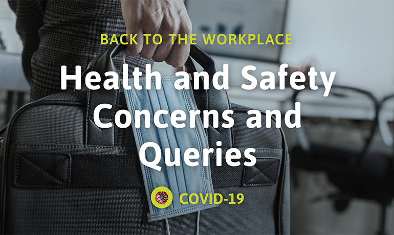 Health and Safety Concerns and Queries