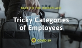 Tricky Categories of Employees