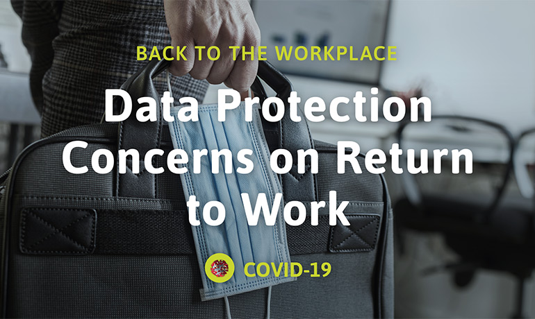 Data Protection Concerns on Return to Work
