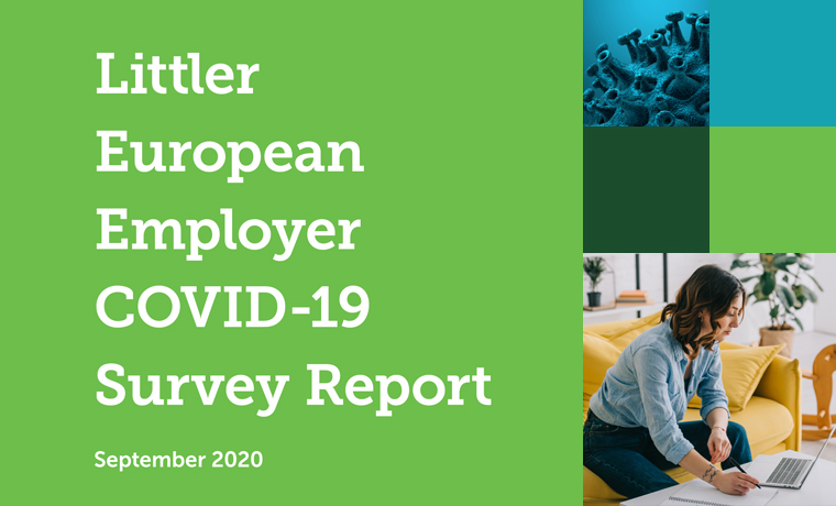 European Employers Expect Long-Term Workplace Changes Post-Pandemic, New Littler Research Finds