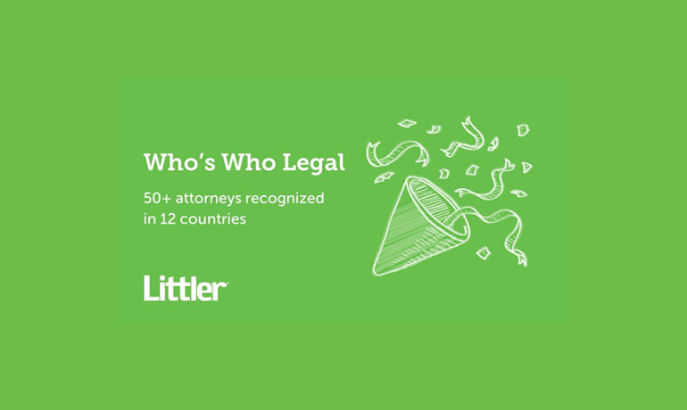 Who's Who Legal recognises 50+ Littler lawyers